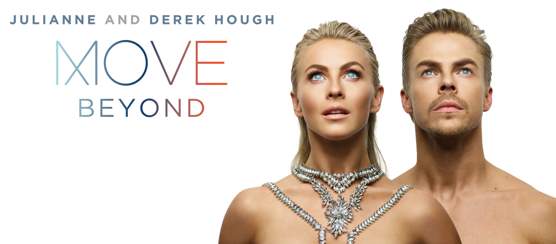 Julianne & Derek Hough: MOVE – BEYOND