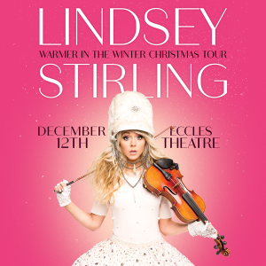 Lindsey Stirling: Warmer in the Winter Christmas Tour
