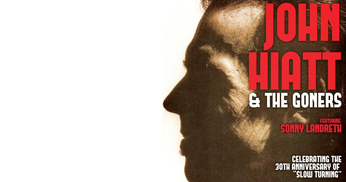 John Hiatt & The Goners