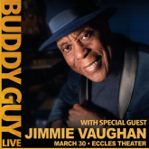 Buddy Guy with special guest Jimmie Vaughan