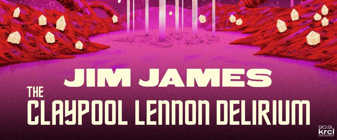 Jim James + The Claypool Lennon Delirium