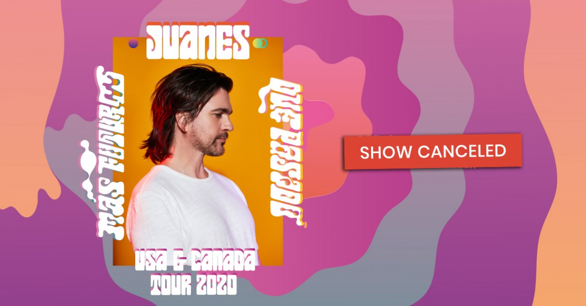 JUANES - Canceled