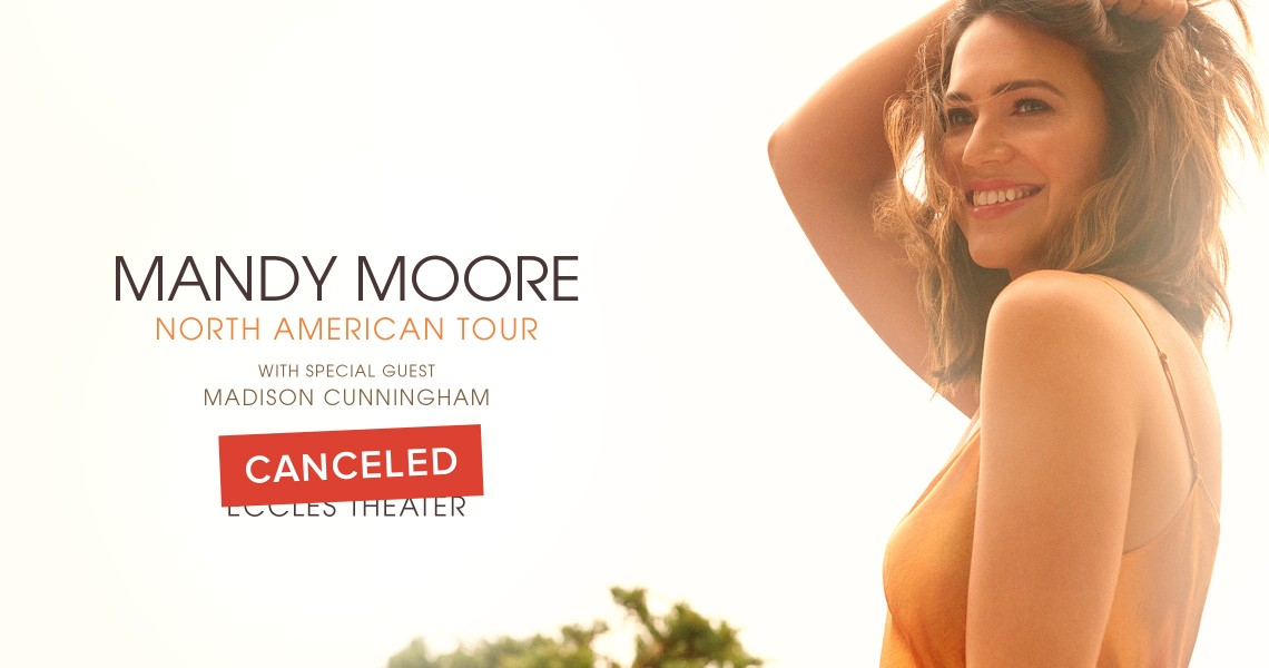 Mandy Moore - CANCELED